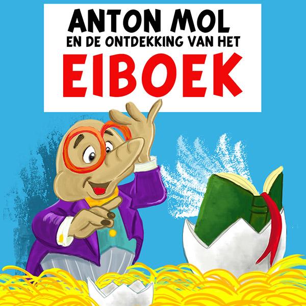 Anton Mol en de ontdekking van het eiBoek