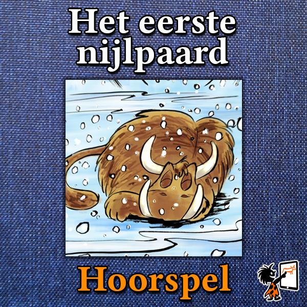 Hoorspel 'Het eerste nijlpaard'