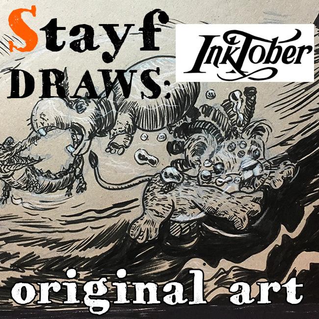 Stayf Draws Inktober Original Art