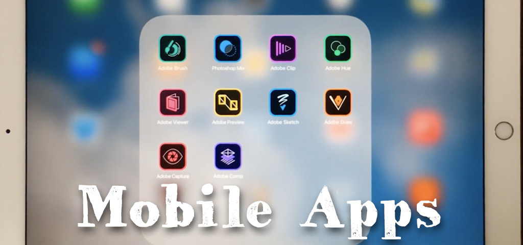 Adobe mobile apps for Android an iOS