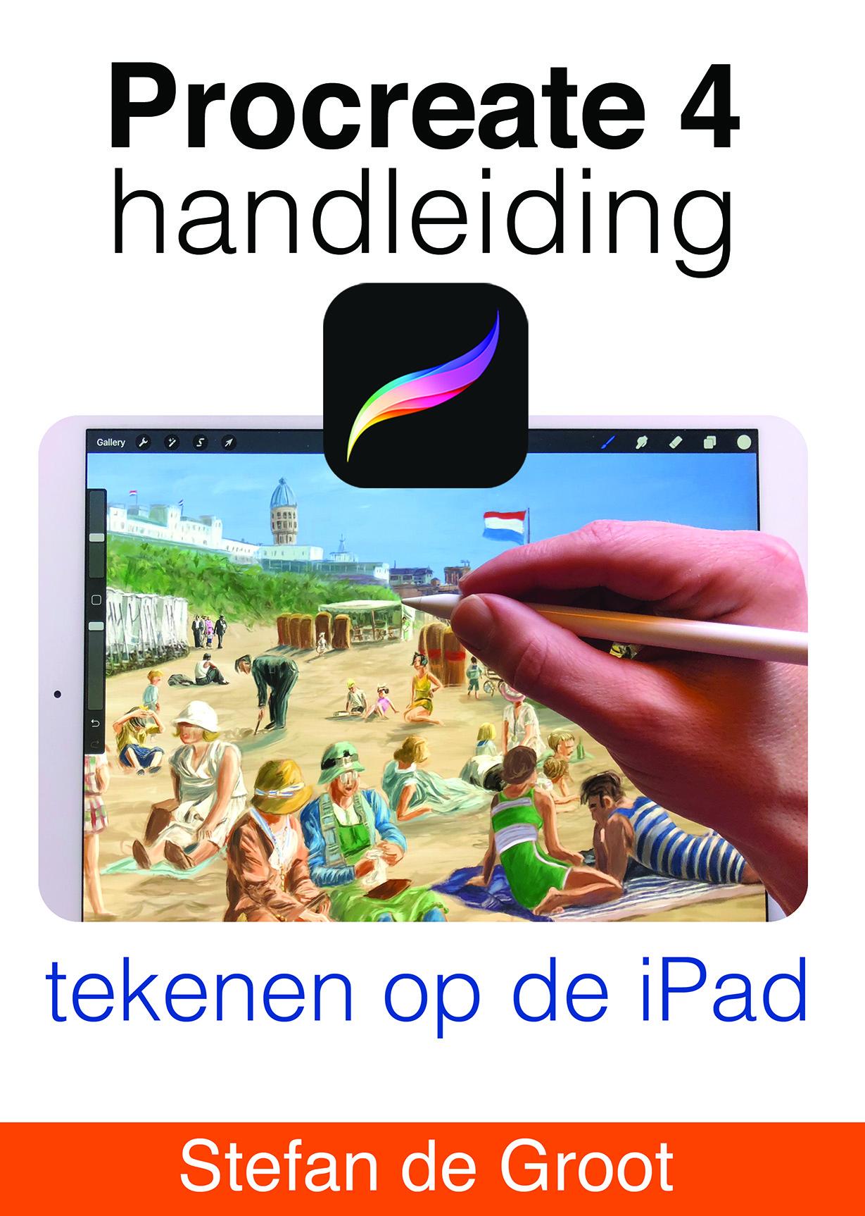 Procreate 4 Handleiding tekenen op de iPad door Stefan de Groot