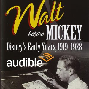 Walt Before Mickey Audible Book Review