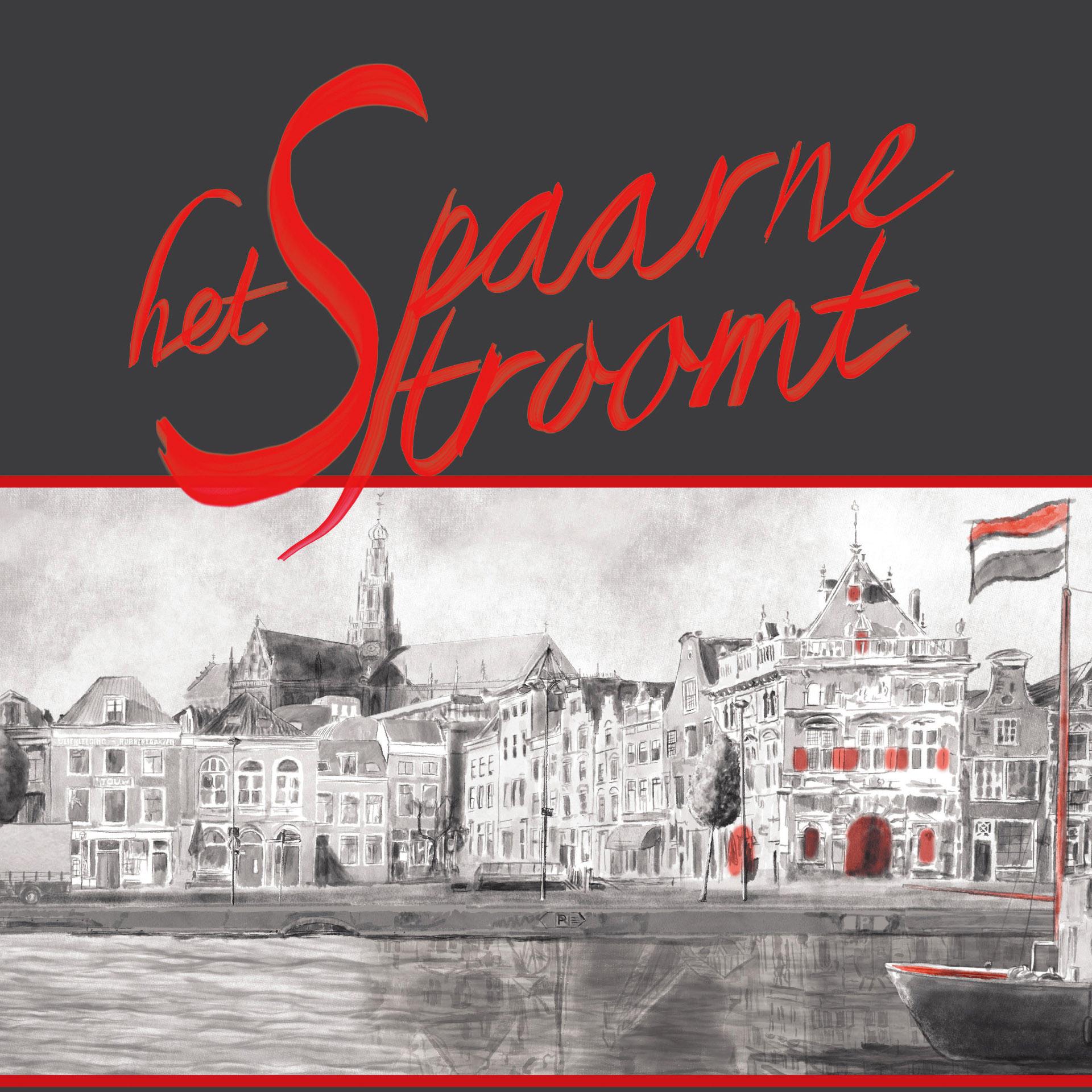 Het Spaarne Stroomt – Ode aan Haarlem