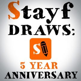 Stayf Draws 5 Year Anniversary
