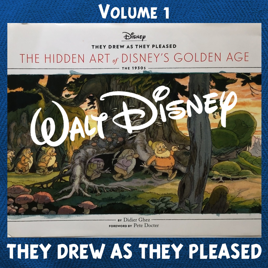 They Drew As They Pleased The Hidden Art of Disney's Golden Age The 1930s
