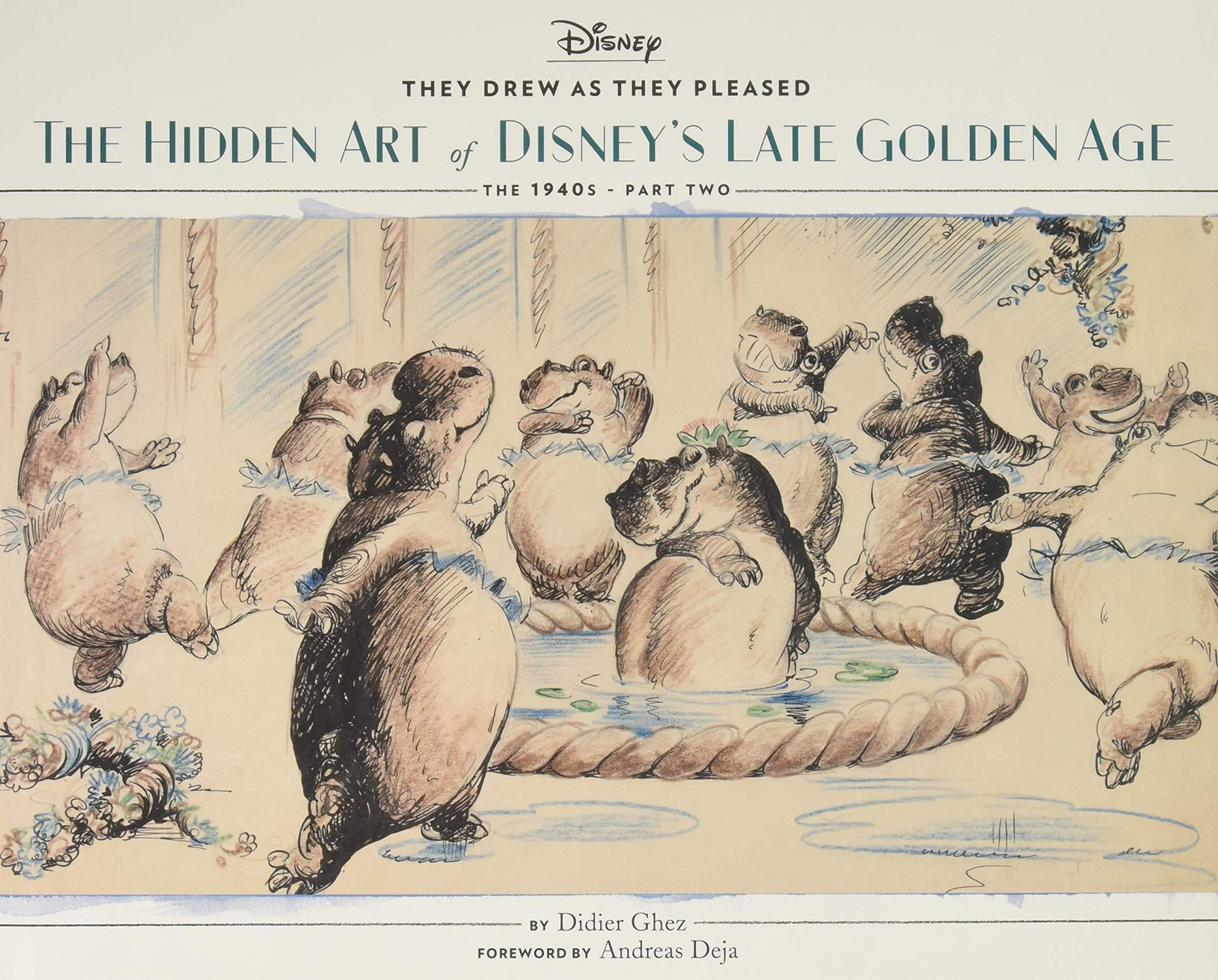 cover They Drew as They Pleased The Hidden Art of Disney's Late Golden Age (The 1940s - Part Two)